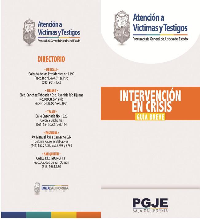 Guía Breve de Intervención en Crisis que podrá auxiliar a los cuerpos de seguridad.PGJEBC